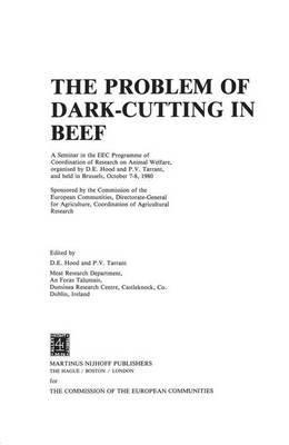 The Problem of Dark Cutting in Beef: Seminar Proceedings