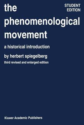 The Phenomenological Movement: A Historical Introduction