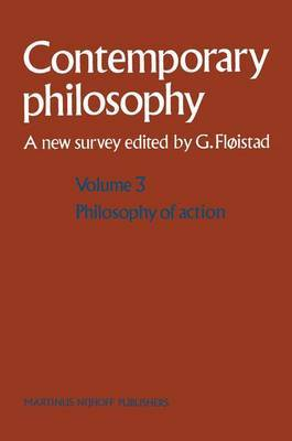 Volume 3: Philosophy of Action