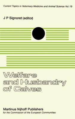 Welfare and Husbandry of Calves