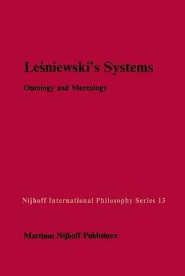 Lesniewski's Systems: Ontology and Mereology