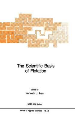 The Scientific Basis of Flotation