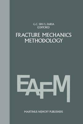 Fracture Mechanics Methodology: Evaluation of Structural Components Integrity