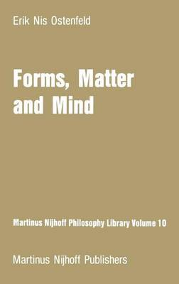 Forms, Matter and Mind: Three Strands in Plato's Metaphysics