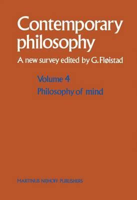 Philosophy of Mind/Philosophie de L'esprit: v. 4: Philosophy of Mind