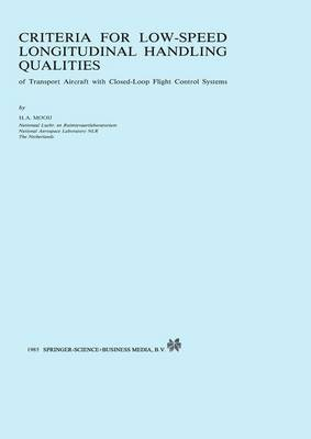 Criteria for Low-Speed Longitudinal Handling Qualities: of Transport Aircraft with Closed-Loop Flight Control Systems