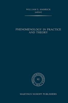 Phenomenology in Practice and Theory: Essays for Herbert Spiegelberg