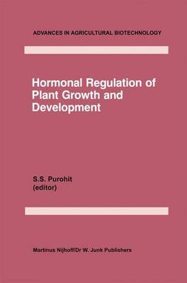 Hormonal Regulation of Plant Growth and Development: v. 1
