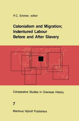 Colonialism and Migration: Indentured Labour Before and After Slavery