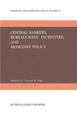 Central Bankers, Bureaucratic Incentives and Monetary Policy