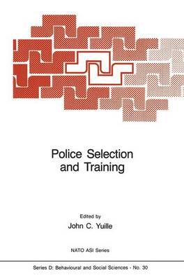 Police Selection and Training: The Role of Psychology