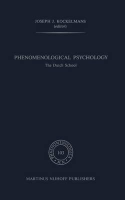 Phenomenological Psychology: The Dutch School