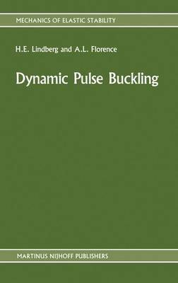 Dynamic Pulse Buckling: Theory and Experiment