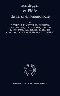 Heidegger Et l'Idee De La Phenomenologie: Phaenomenologica, Vol 108