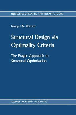 Structural Design via Optimality Criteria: The Prager Approach to Structural Optimization