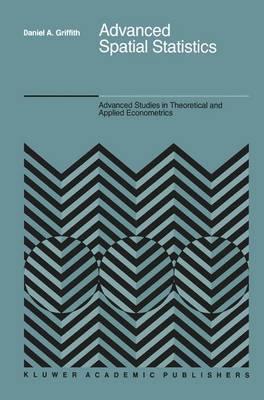 Advanced Spatial Statistics: Special Topics in the Exploration of Quantitative Spatial Data Series