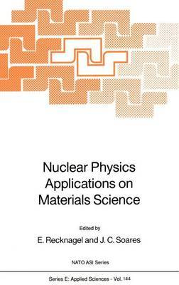 Nuclear Physics Applications on Materials Science: Proceedings