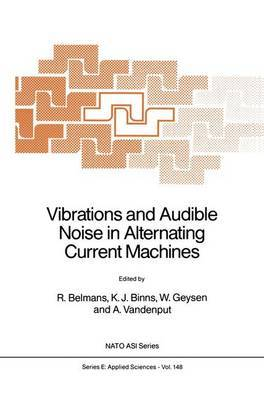 Vibrations and Audible Noise in Alternating Current Machines: Workshop Proceedings