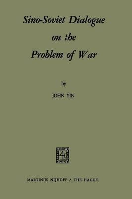 Sino-Soviet Dialogue on the Problem of War