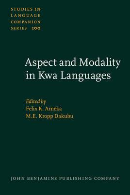 Aspect and Modality in Kwa Languages