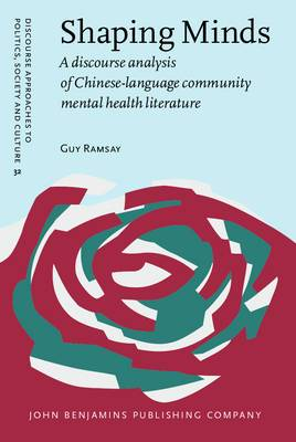 Shaping Minds: A Discourse Analysis of Chinese-language Community Mental Health Literature