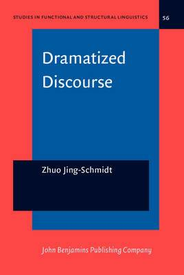Dramatized Discourse: The Mandarin Chinese Ba-Construction