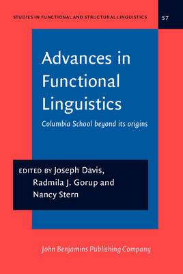 Advances in Functional Linguistics: Columbia School Beyond Its Origins