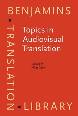 Topics in Audiovisual Translation