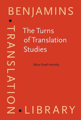 The Turns of Translation Studies: New Paradigms or Shifting Viewpoints?