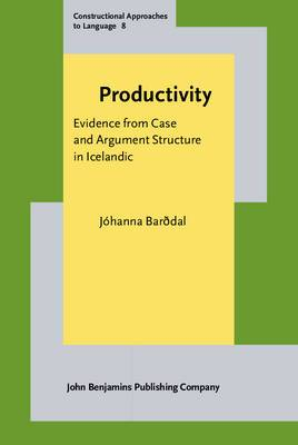 Productivity: Evidence from Case and Argument Structure in Icelandic