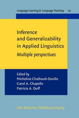 Inference and Generalizability in Applied Linguistics: Multiple Perspectives