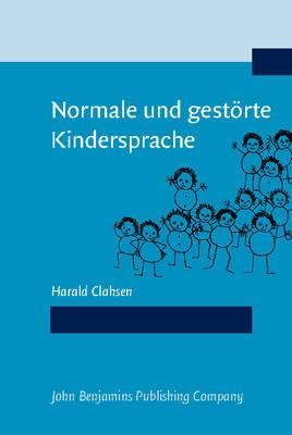 Normale und Gestorte Kindersprache