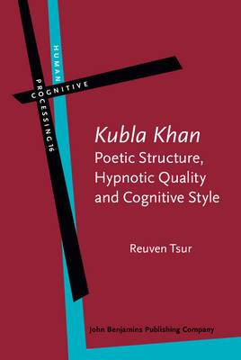 'Kubla Khan' - Poetic Structure, Hypnotic Quality and Cognitive Style: A Study in Mental, Vocal and Critical Performance