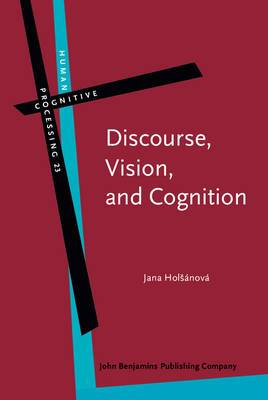 Discourse, Vision, and Cognition