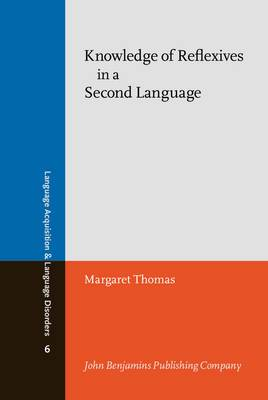 Knowledge of Reflexives in a Second Language