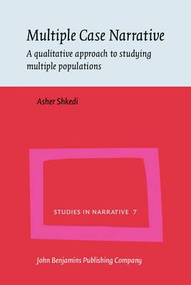 Multiple Case Narrative: A Qualitative Approach to Studying Multiple Populations