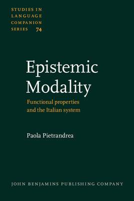 Epistemic Modality: Functional Properties and the Italian System