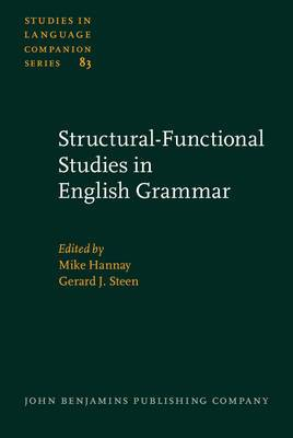 Structural-functional Studies in English Grammar: In Honour of Lachlan Mackenzie