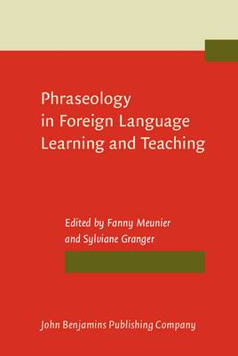 Phraseology in Foreign Language Learning and Teaching