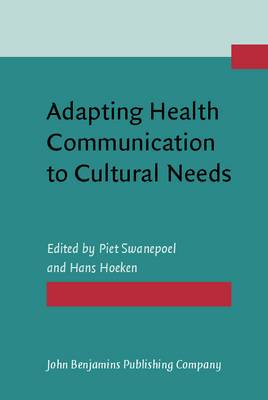 Adapting Health Communication to Cultural Needs: Optimizing Documents in South-African Health Communication on HIV and AIDS