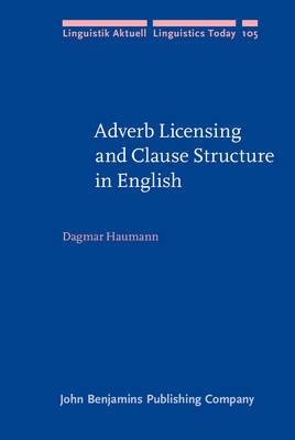 Adverb Licensing and Clause Structure in English