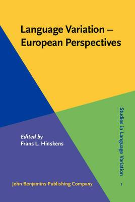 Language Variation European Perspectives: Selected Papers from the Third International Conference on Language Variation in Europe (ICLaVE 3), Amsterdam, June 2005