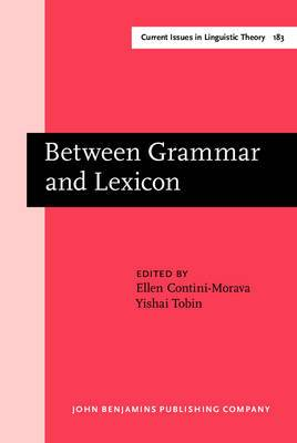 Between Grammar and Lexicon