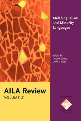 Multilingualism and Minority Languages: Achievements and challenges in education. AILA Review, Volume 21
