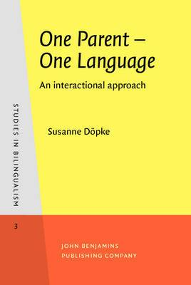 One Parent - One Language: An interactional approach