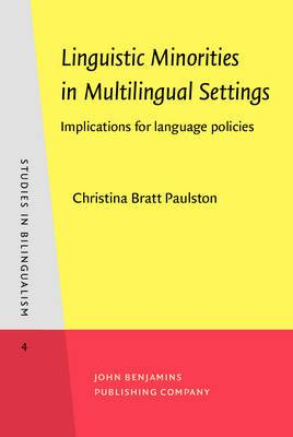 Linguistic Minorities in Multilingual Settings: Implications for Language Policies