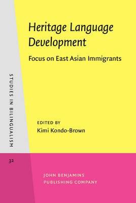 Heritage Language Development: Focus on East Asian Immigrants