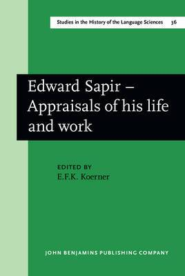Edward Sapir - Appraisals of his life and work