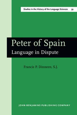 Peter of Spain: An English Translation of Peter of Spain's Tractatus, Called Afterwards Summulae Logicales : On the Basis of the Critical Edition Established by l.M. De Rijk