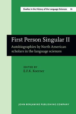 First Person Singular II: Autobiographies by North American Scholars in the Language Sciences